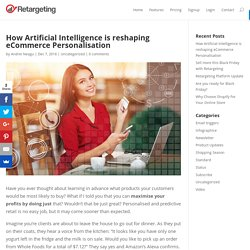 How Artificial Intelligence is reshaping eCommerce Personalisation - Retargeting Blog