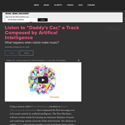 "Listen to ""Daddy's Car,"" a Track Generated by Artifical Intelligence"