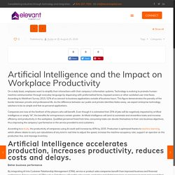 Artificial Intelligence and the Impact on Workplace Productivity - Elevant Capital