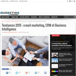 Tendances email marketing : CRM et Business Intelligence