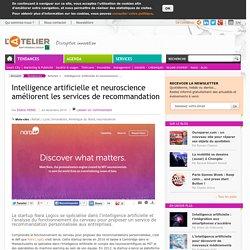 Intelligence artificielle et neuroscience améliorent les services de recommandation