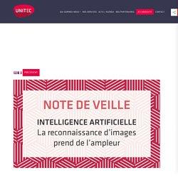 [NOTE DE VEILLE] Intelligence artificielle : la reconnaissance d'images prend de l'ampleur ! - Unitec