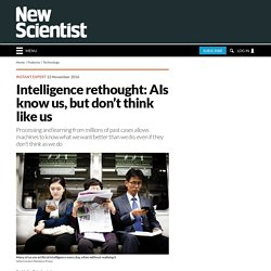 Intelligence rethought: AIs know us, but don't think like us