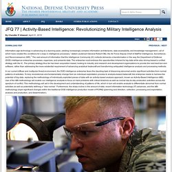 Activity-Based Intelligence: Revolutionizing Military Intelligence Analysis > National Defense University Press > News Article View