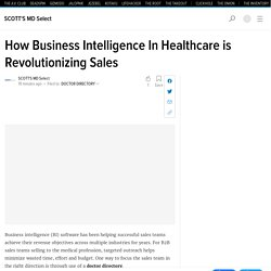 How Business Intelligence In Healthcare is Revolutionizing Sales