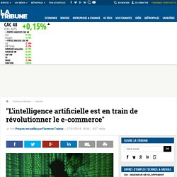 """L'intelligence artificielle est en train de révolutionner le e-commerce"""
