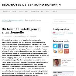 Du bruit à l'intelligence situationnelle