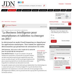 """La Business Intelligence pour smartphones et tablettes va émerger en 2011"" - Journal du Net Solutions"