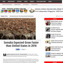 Somalia Expected Grow Faster than United States in 2016