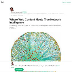 Where Web Content Meets True Network Intelligence