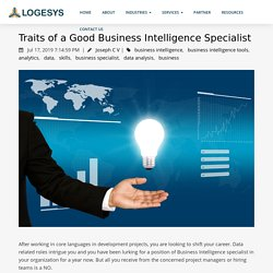 Traits of a Good Business Intelligence Specialist