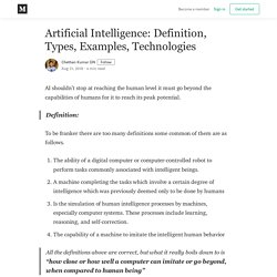 Artificial Intelligence: Definition, Types, Examples, Technologies