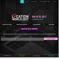Location Intelligence, Analytics and Technology to empower your business - Geospatial World Forum 2017