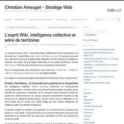 L'esprit Wiki, intelligence collective et wikis de territoires