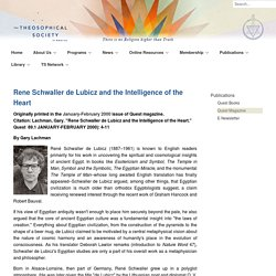 Rene Schwaller de Lubicz and the Intelligence of the Heart - Theosophical Society in America