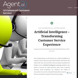 Artificial Intelligence – Transforming Customer Service Experience – AI-Enhanced Customer Service