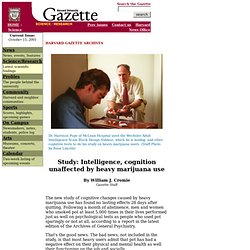 Harvard Gazette: Study: Intelligence, cognition unaffected by heavy marijuana use
