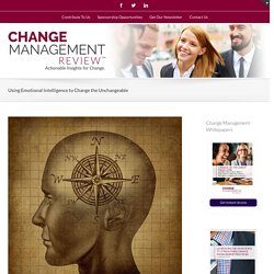 Using Emotional Intelligence to Change the Unchangeable