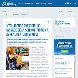 Intelligence artificielle : passage de la science-fiction à la réalité (touristique) - Veilletourisme.ca