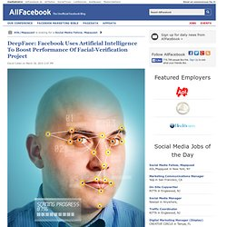 DeepFace: Facebook Uses Artificial Intelligence To Boost Performance Of Facial-Verification Project