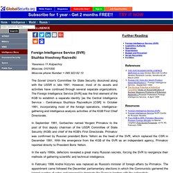 Foreign Intelligence Service (SVR) Sluzhba Vneshney Razvedki - Russia / Soviet Intelligence