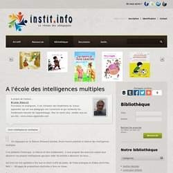 A l'école des intelligences multiples de Bruno Hourst