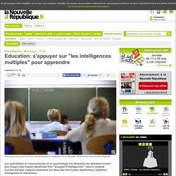 Education: s'appuyer sur les intelligences multiples pour apprendre - 25/03/2015