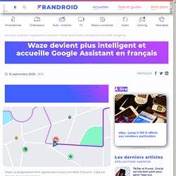 Waze devient plus intelligent et accueille Google Assistant en français