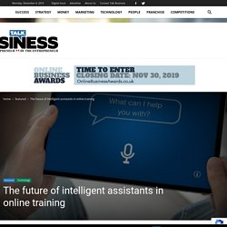 The future of intelligent assistants in online training