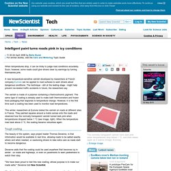 Intelligent paint turns roads pink in icy conditions - tech - 04 April 2008