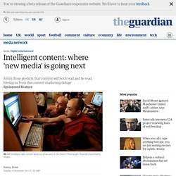 Intelligent content: where 'new media' is going next