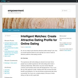 Intelligent Matches: Create Attractive Dating Profile for Online Dating