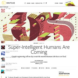 Super-Intelligent Humans Are Coming - Issue 34: Adaptation