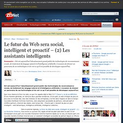 Le futur du Web sera social, intelligent et proactif – (2) Les assistants intelligents