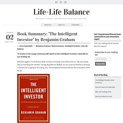 "Book Summary: ""The Intelligent Investor"" by Benjamin Graham"