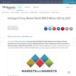 Intelligent Pump Market Worth 880.0 Million USD by 2021
