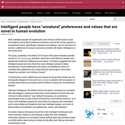 Intelligent people have 'unnatural' preferences and values that are novel in human evolution