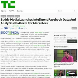 Buddy Media Launches Intelligent Facebook Data And Analytics Platform For Marketers