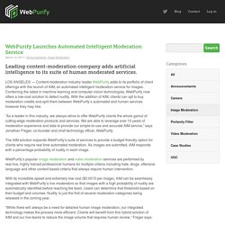 WebPurify Launches Automated Intelligent Moderation Service