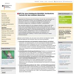 MTI für eine intelligente Mobilität: Verlässliche Technik für den mobilen Menschen — Überblick Bekanntmachungen — MTIDW