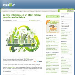 La ville intelligente : un atout majeur pour les collectivités
