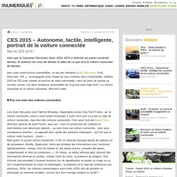 CES 2015 – Autonome, tactile, intelligente, portrait de la voiture connectée