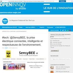#tech: @SensyBEE, la prise électrique connectée, intelligente et respectueuse de l'environnement.