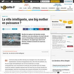 La ville intelligente, une big mother en puissance
