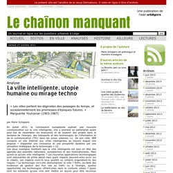 La ville intelligente, utopie humaine ou mirage techno