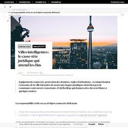 Villes intelligentes : le casse-tête juridique qui attend les élus - Maddyness - Le Magazine des Startups Françaises