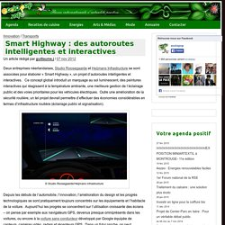 Smart Highway : des autoroutes intelligentes et interactives - ecoloPop