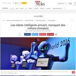 Les robots intelligents arrivent, menaçant des millions d'emplois - L'Express Styles