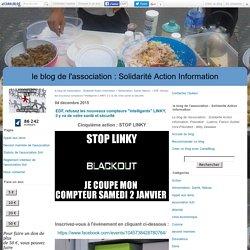"""EDF, refusez les nouveaux compteurs """"intelligents"""" LINKY, il y va de votre santé et sécurité - le blog de l'association : Solidarité Action Information"""
