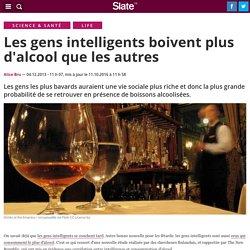 Les gens intelligents boivent plus d'alcool que les autres